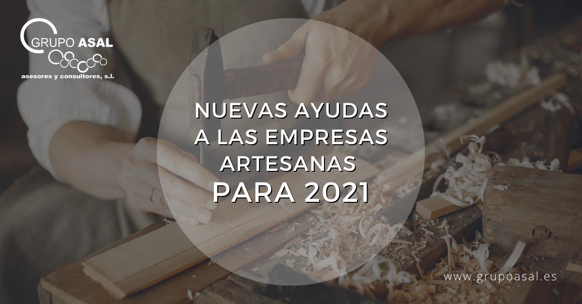 Nuevas ayudas a las empresas artesanas para 2021